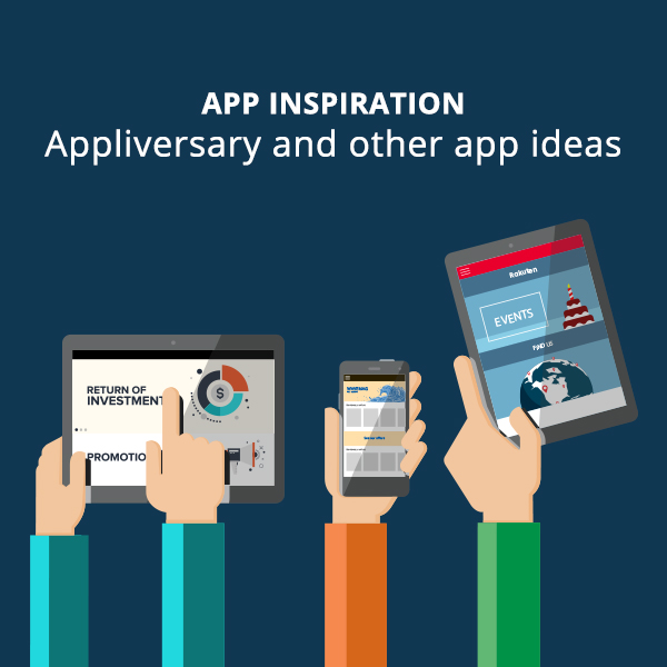 App inspiration: appliversary and other app ideas