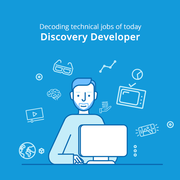 What is a Discovery Developer? Decoding technical jobs