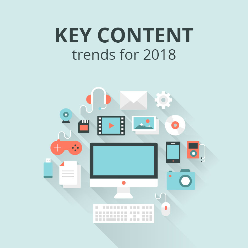 Key content trends for 2018
